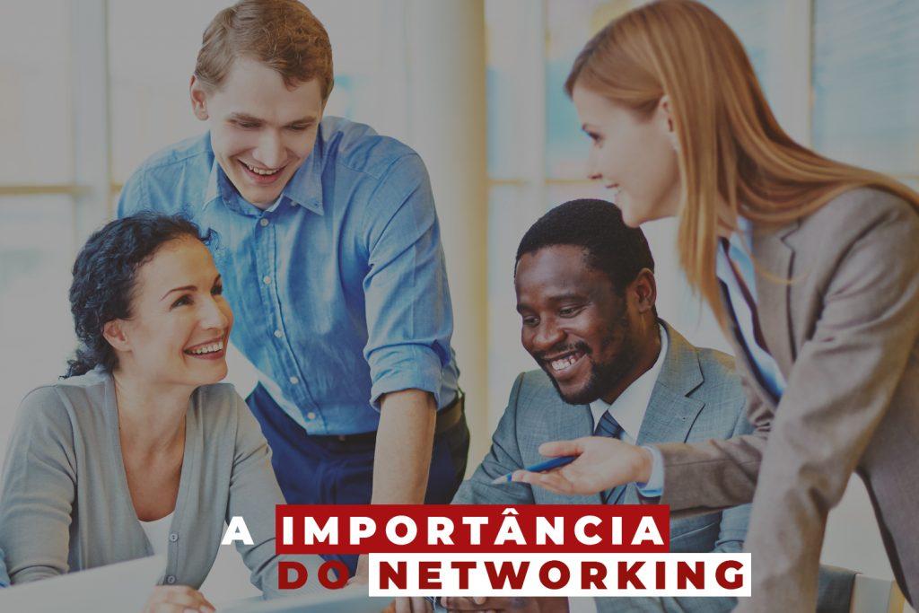 Qual a Importância do Networking?